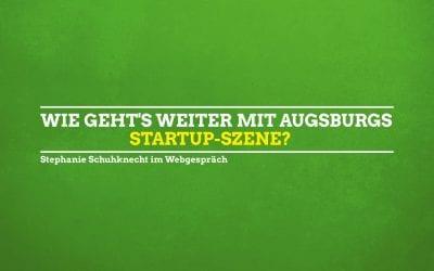 Webseminar über die Augsburger Gründerszene